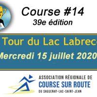 Tour du Lac Labrecque