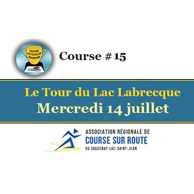 Le Tour du Lac Labrecque